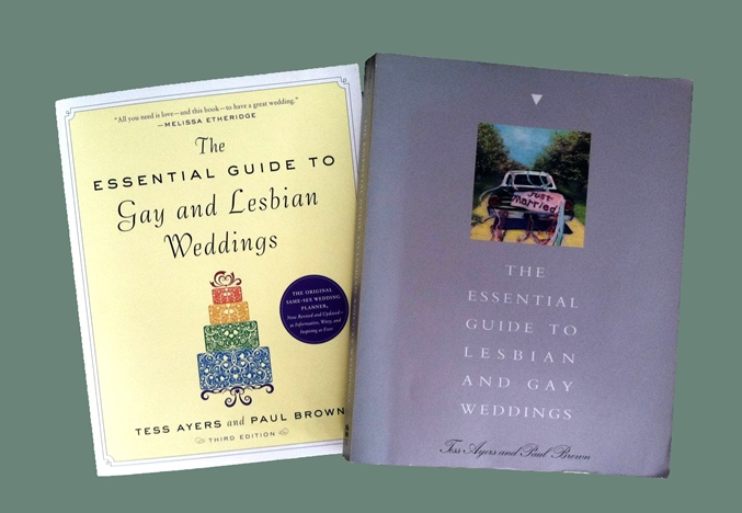 Right, the 1st edition of The Essential Guide to Gay and Lesbian Weddings, published in 1994 by Harper San Francisco. Left, the 3rd edition of the book published in 2012 by The Experiment.