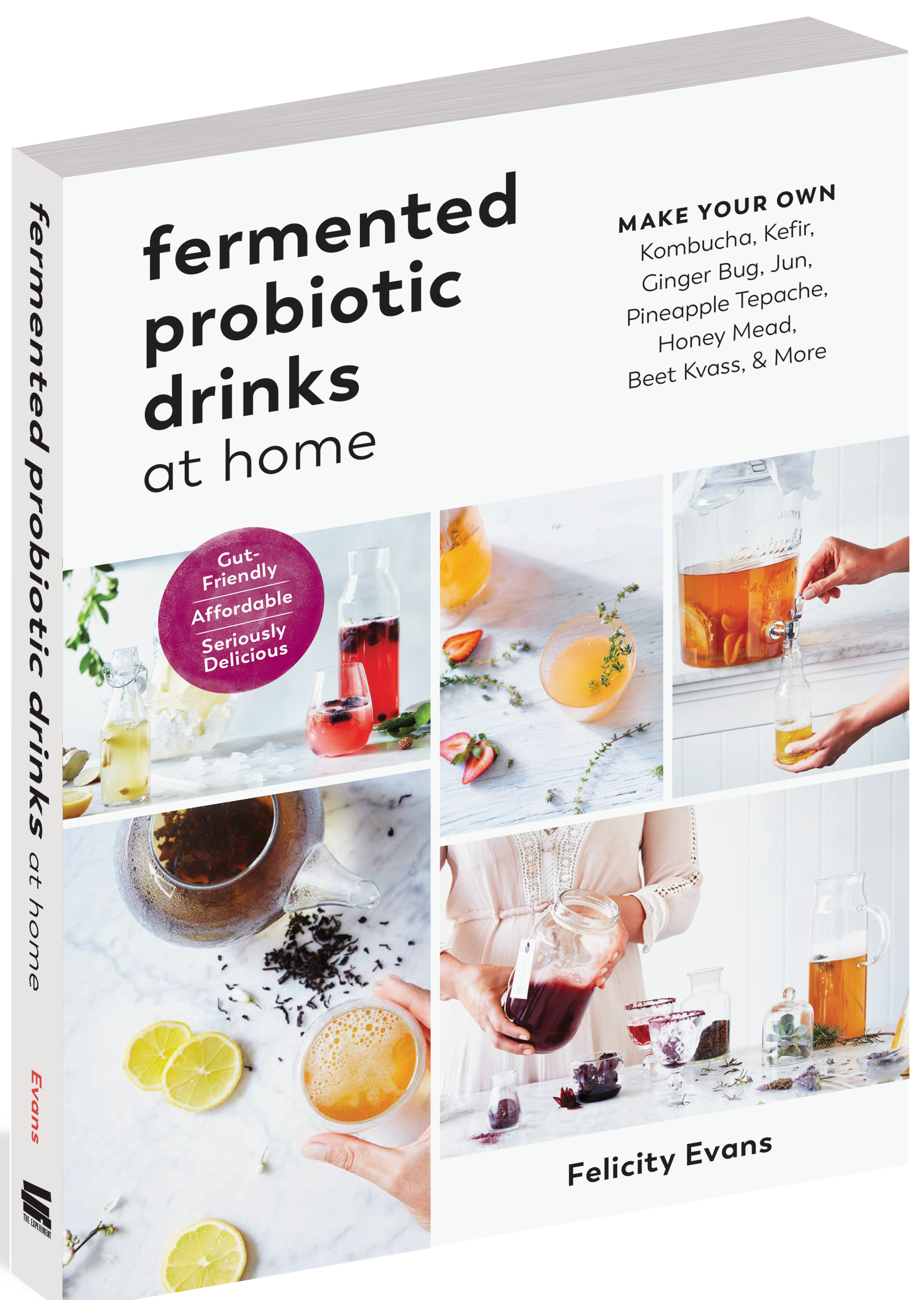 We're so pleased to have just published Fermented Probiotic Drinks at Home:  Make Your Own Kombucha, Kefir, Ginger Bug, Jun, Pineapple Tepache, Honey  Mead, ...